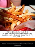Please Drive Around: The International Fast Food Industry (McDonald