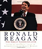 Ronald Reagan: The Great Communicator (006093350X) by Ryan, Jr Ed Frederick
