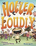 Holler Loudly (0525422560) by Leitich Smith, Cynthia
