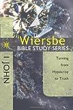 The Wiersbe Bible Study Series: 1 John: Turning from Hypocrisy to Truth (0781404568) by Wiersbe, Warren W.