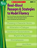 img - for Read-Aloud Passages & Strategies to Model Fluency: Grades 3-4: More Than 20 Teacher Read-Alouds With Discussion Questions, Think-Alouds, and Tips That ... and Comprehension (Best Practices in Action) book / textbook / text book