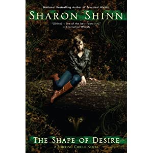 The Shape of Desire by Sharon Shinn