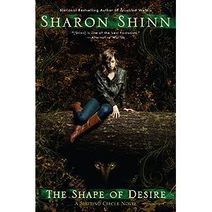 The Shape of Desire by Sharon Shinn