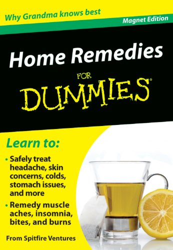 Home Remedies for Dummies: Why Grandma Knows Best