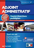 Adjoint administratif catégorie C. Toute fonctions publiques. Concours Examen professionnel
