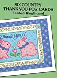 img - for Six Country Thank You Postcards (Small-Format Card Books) by Elizabeth King Brownd (1992-03-20) book / textbook / text book