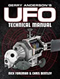 Gerry Anderson's Ufo: The Technical Manual