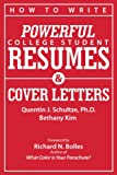 img - for How to Write Powerful College Student Resumes and Cover Letters: Secrets That Get Job Interviews Like Magic book / textbook / text book