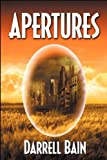 Apertures - Book One (1554048184) by Bain, Darrell