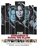img - for The Stewardess Is Flying the Plane!: American Films of the 1970s book / textbook / text book