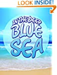 In The Deep Blue Sea: Learn about Oce...