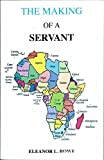 img - for The Making of a Servant book / textbook / text book