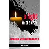 A Light in the Dark: Dealing with Alzheimer's