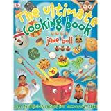 Jane Bull Ultimate Cooking Book (Dk Online Special)by Jane Bull