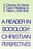 img - for A Reader in Sociology; Christian Perspectives: book / textbook / text book