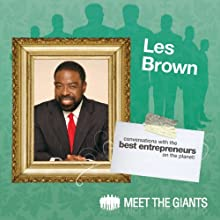 Les Brown - How Passion Leads to a Bigger Life: Conversations with the Best Entrepreneurs on the Planet  by Les Brown Narrated by Janet Attwood