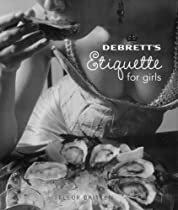 Debrett's Etiquette for Girls