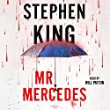 Mr. Mercedes: A Novel (       UNABRIDGED) by Stephen King Narrated by Will Patton