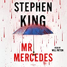 Mr. Mercedes: A Novel Audiobook by Stephen King Narrated by Will Patton