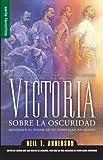 Victoria sobre la oscuridad / Victory over the Darkness (Serie Favoritos) (Spanish Edition)
