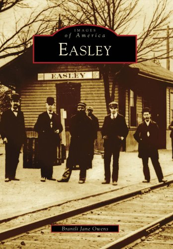Easley (Images of America (Arcadia Publishing))