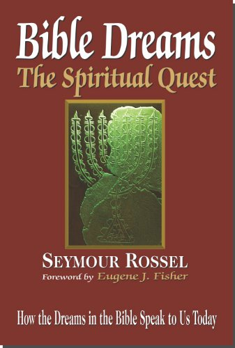 Bible Dreams: The Spiritual Quest (Revised Second Edition)