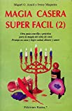 img - for MAGIA CASERA SUPER FACIL 2 book / textbook / text book