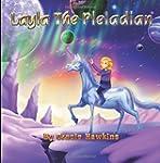 Layla The Pleiadian (Volume 1)
