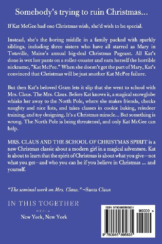 Mrs. Claus and The School of Christmas Spirit: A Kat McGee Story (Volume 1)