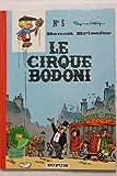 """Afficher """"Benoît Brisefer n° 5 Le Cirque Bodoni"""""""