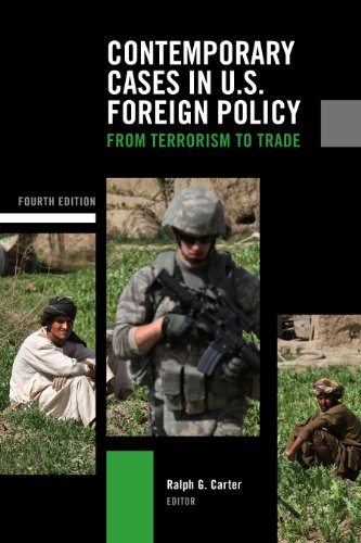 Contemporary Cases in U.S. Foreign Policy: From Terrorism...