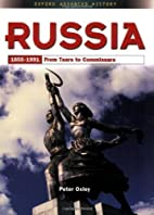 Russia 1855-1991: From Tsars to Commissars…