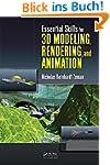 Essential Skills for 3D Modeling, Ren...