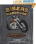 Biker's Handbook: Becoming Part of th...