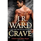 Crave: A Novel of the Fallen Angelsby J. R. Ward