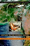 img - for Nature in the Global South: Environmental Projects in South and Southeast Asia by Susan M. Darlington (2003-08-29) book / textbook / text book