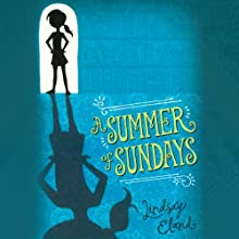 A Summer of Sundays Audiobook by Lindsay Eland Narrated by Kathleen McInerney