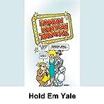Damon Runyon Theater: Hold Em Yale | Damon Runyon