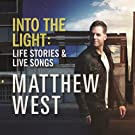 Into The Light: Life Stories & Live Songs (Deluxe Edition) [+video]