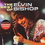 Elvin Bishop The Best of Elvin Bishop
