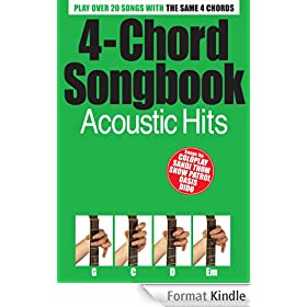 4 Chord Songbook: Acoustic Hits [Lyrics & Chords]