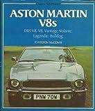 Aston Martin V8's (Osprey autohistory) F.Wilson McComb