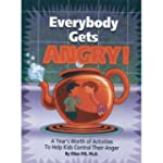 Everybody Gets Angry: A Year's Worth...