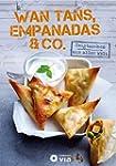 Wan Tans, Empanadas & Co. - Teigtasch...
