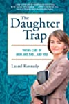 The Daughter Trap: Taking Care of Mom...