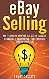 Selling on Ebay: 17 Highly profitable Items to Sell on eBay From Thrift Stores, Garage Sales, and Flea Markets (selling on ebay, how to sell on ebay, ebay ... ebay business, ebay, ebay marketing,)