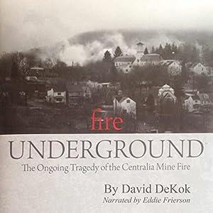 Fire Underground Audiobook