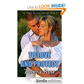 To Love and Protect (The Power of Love Series)
