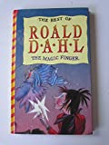 THE MAGIC FINGER (THE BEST OF ROALD DAHL) (0001854348) by ROALD DAHL