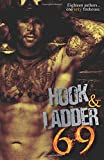 img - for Hook & Ladder 69: Eighteen Authors...One Sexy Firehouse. book / textbook / text book